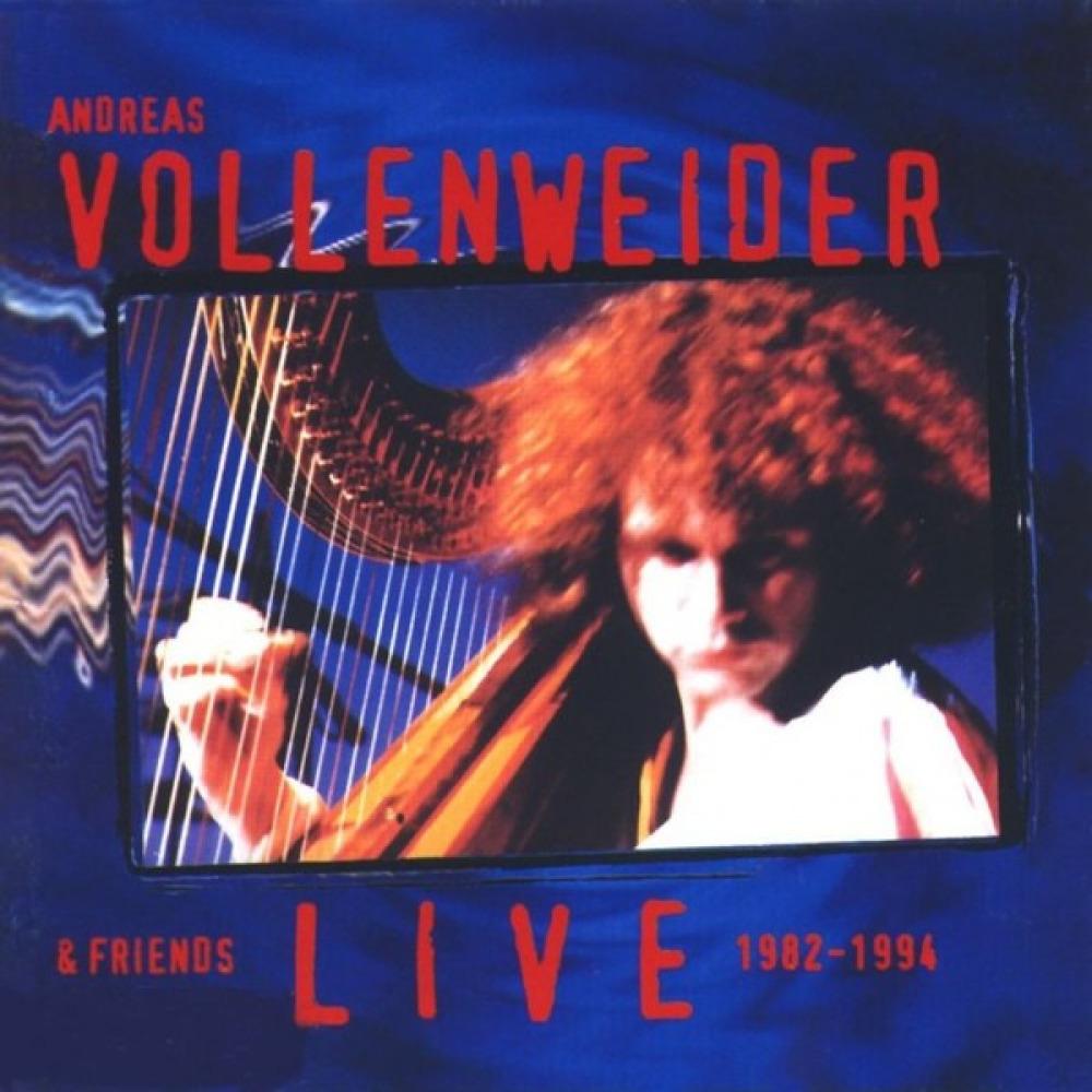 ANDREAS VOLLENWEIDER AND FRIENDS 25 YEARS LIVE 1982-2007 СКАЧАТЬ БЕСПЛАТНО